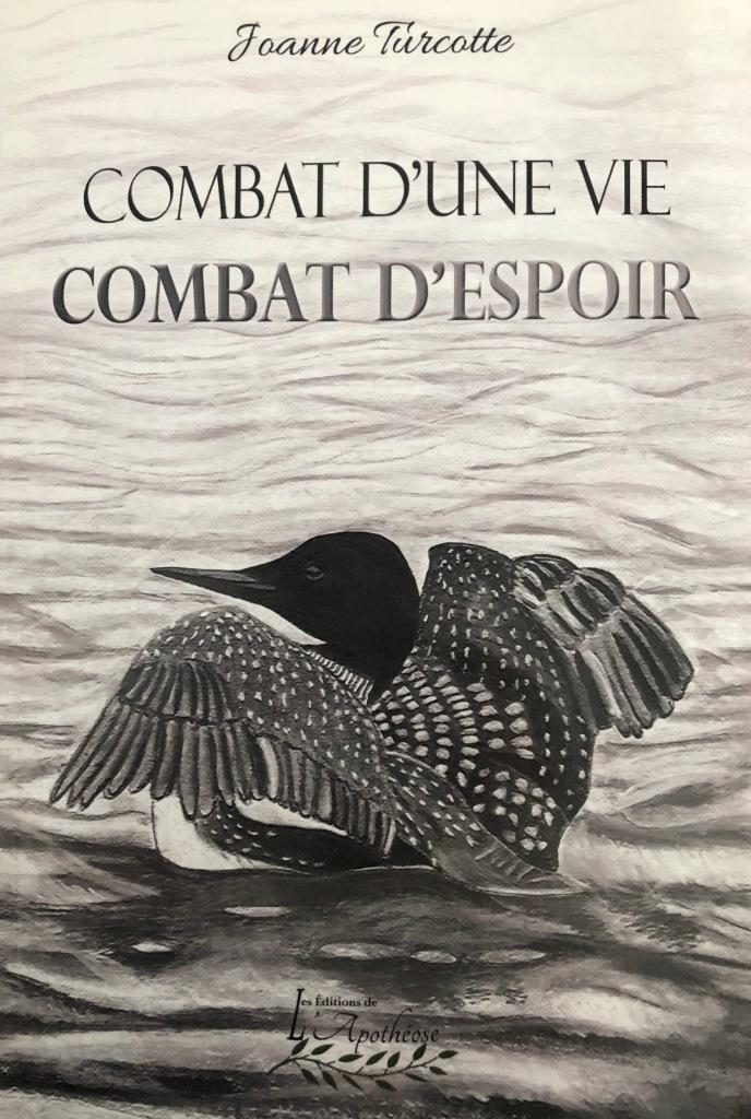 Couverture de Combat d'une vie, combat d'espoir, canard sur plan d'eau